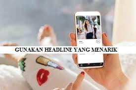 Menggunakan Headline yang Menarik