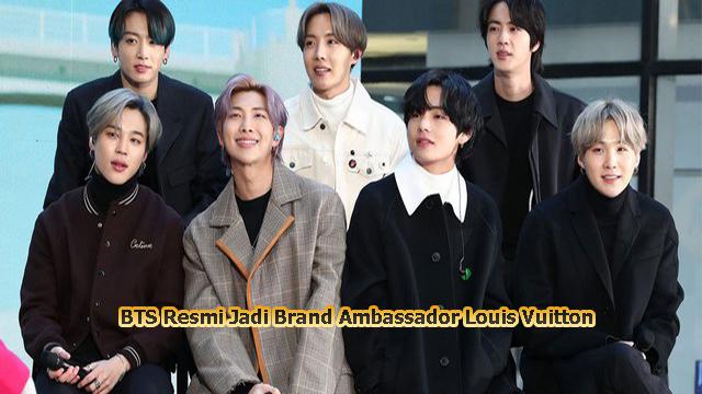 BTS Resmi Jadi Brand Ambassador Louis Vuitton