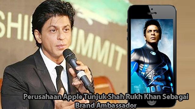 Perusahaan Apple Tunjuk Shah Rukh Khan Sebagai Brand Ambassador